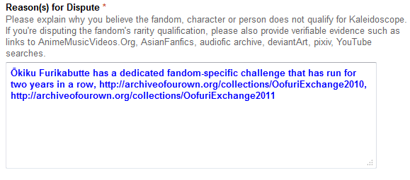 Enter the reason why the fandom does not qualify for Kaleidoscope in the free-text field next to 'Reason(s) for Dispute'